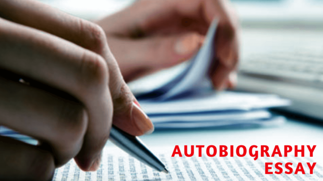 How to Write an Autobiography Essay: A Simple and Practical Approach